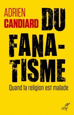 2020 14080 5 candiard du fanatisme quand la religion est malade plat 1 5f50e93f30d26 2