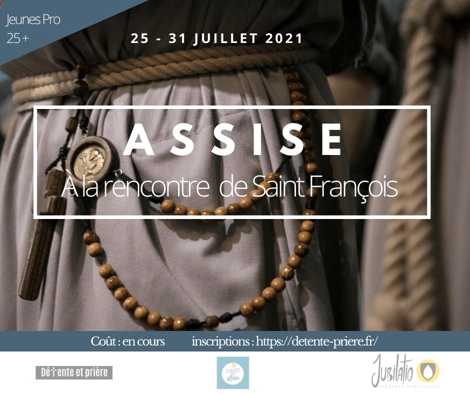 ASSISE, SUR LES PAS DE saint François