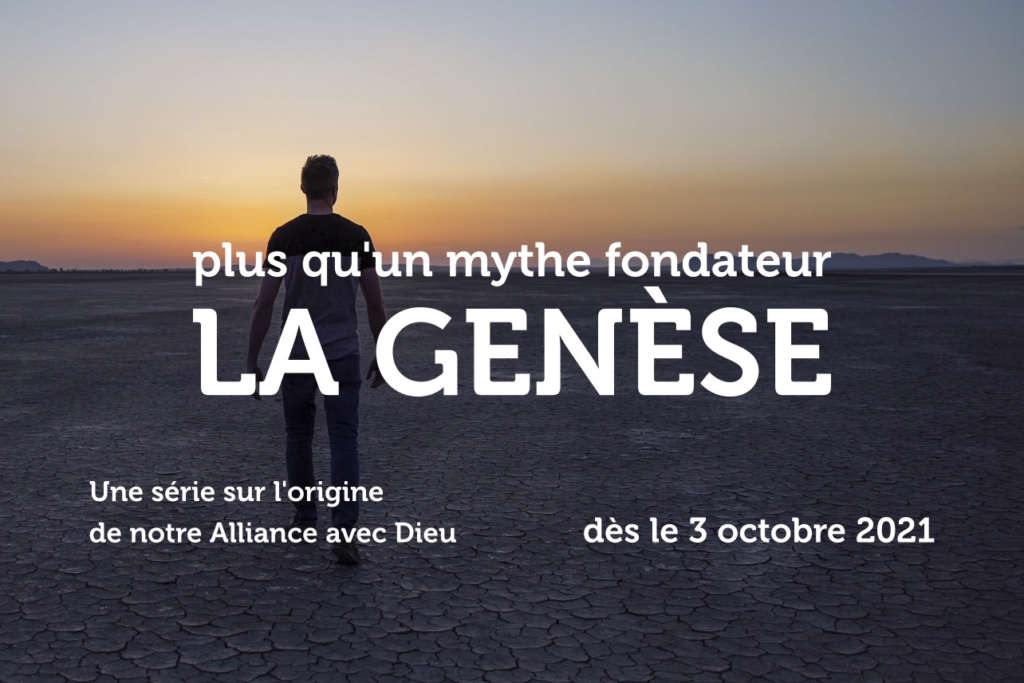 03 septembre 2021 LA GENESE